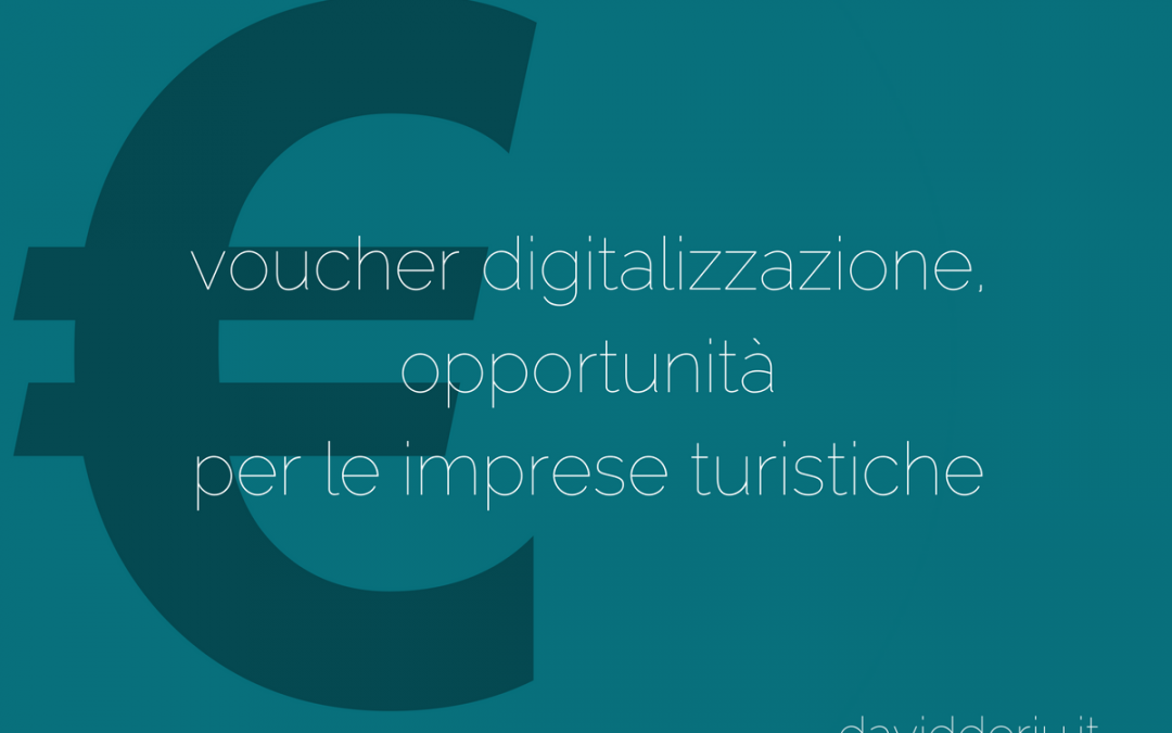Voucher digitalizzazione, opportunità per le imprese turistiche